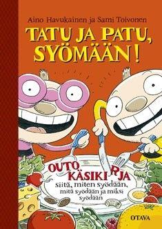 €14 Tatu ja Patu syömään! – Havukainen; Toivonen (Rosebud Citycenter TAI MIni)