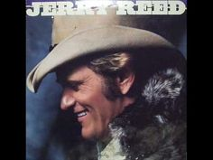 Jerry Reed - Good Ol' Boys