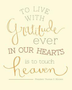 Gratitude in our Hearts - Cream - President Monson