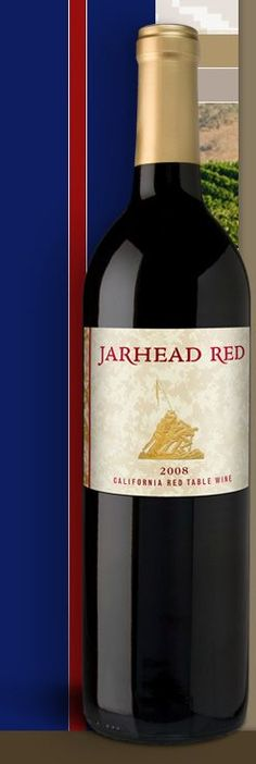 Jarhead Red. This wine provides educational assistance to children of U.S. Marines, with special consideration given to families of fallen Marines.