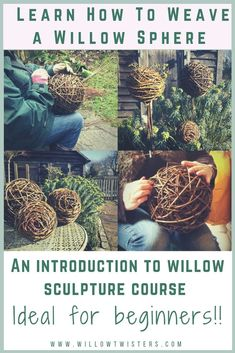 Learn how to weave a willow sphere in this new online course for beginners from WillowTwisters. A fantastic introduction for anyone wanting to learn the art of willow sculpture & craft Nature Crafts, Fall Crafts, Crafts For Kids, Arts And Crafts, Willow Weaving, Basket Weaving, Garden Crafts, Garden Projects, Weaving Projects