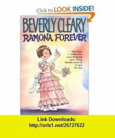 Ramona Forever (9780380709601) Beverly Cleary, Alan Tiegreen , ISBN-10: 0380709600  , ISBN-13: 978-0380709601 ,  , tutorials , pdf , ebook , torrent , downloads , rapidshare , filesonic , hotfile , megaupload , fileserve