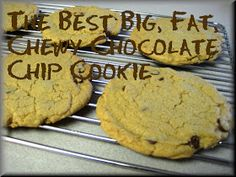 Savory Seasonings: The Best Big, Fat, Chewy Chocolate Chip Cookie