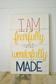 I am fearfully and wonderfully made- Reclaimed Wood Bible Verse Wall Sign- Hand painted wall art. via Etsy. Cute for a kids room Would change to YOU are fearfully and wonderfully made. Another cute upstairs decoration for the kids. Maybe the bathroom? Ladies Night, Bible Quotes, Bible Verses, Scriptures, Church Nursery, Hand Painted Walls, Pallet Art, Pallet Crafts, Wood Crafts