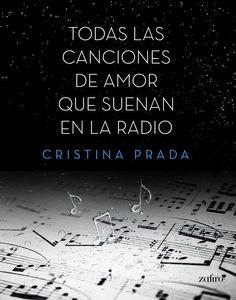 'Todas las canciones de amor que suenan en la radio' de Cristina Prada. #NubicoPremium #Ebook http://www.nubico.es/premium/ebooks-de-cristina-prada-71039/todas-las-canciones-de-amor-que-suenan-en-la-radio-cristina-prada-9788408134909