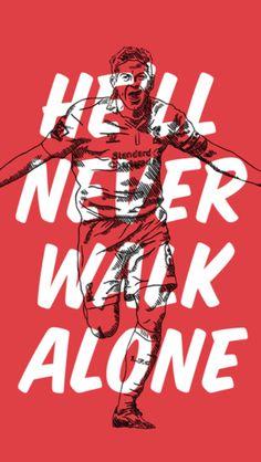 He will never walk alone