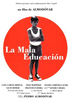 La mala educación (Pedro Almodóvar - 2004)