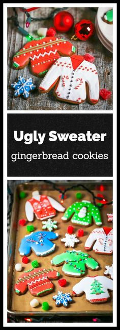 Ugly sweaters have become as synonymous with Christmas as mistletoe and stockings. But it's even more fun to eat them (in gingerbread form) than wear them!