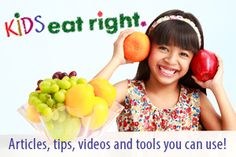 Kids Eat Right... articles, tips, recipes, videos and tools you can use! #eatright #kidseatright #theorganizingtutor