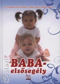 Minden kisgyerekes családban ott a helye ennek a könyvnek: dr. Csomai Zita: Baba-elsosegely