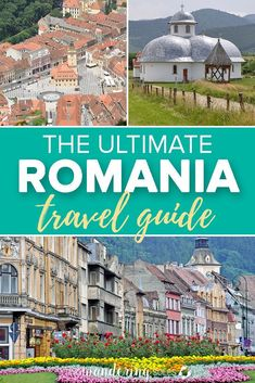 The Ultimate Romania Travel Guide: we'll show you the best cities, must try food and which castles to tour in this comprehensive Romania guide. #romania #travel