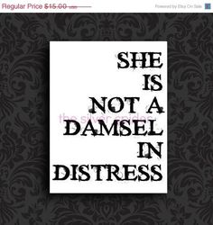 'She is not a damsel in distress..' quote