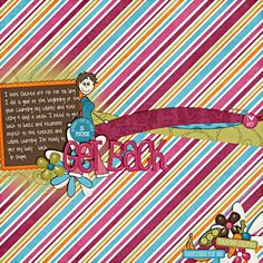 Get Back by Shanell (Happiness Is)  We love this photo-less layout using Recyclables 15 Templates for its bright and bold patterned background paper that pulls you in for a closer look and the fun title that gets you reading; love that more patterned papers were used for the waves. Fantastic!