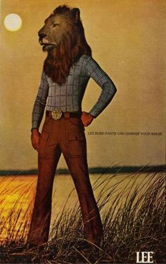 """vintage everyday: """"Lee Can Change Your Image"""" - Bizarre Lee Jeans Lion Head Adverts in the Lion Mask, Lee Jeans, Vintage Jeans, Men's Vintage, Vintage Clothing, Denim Fashion, 70s Fashion, Vintage Advertisements, Family Portraits"""