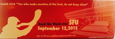 Join us in a special reading the Word over SFU www.readthewordoverourcities.com