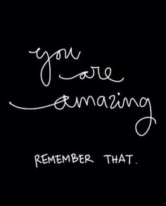 You Are Amazing l Inspired Day l Motivation Quotes Positivity Wallpaper Background Great Quotes, Quotes To Live By, Me Quotes, Funny Quotes, Nice Quotes For Friends, You Are Special Quotes, Happy Quotes, Amazing Friends, Friend Quotes