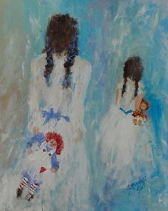 Acrylic, Impressionist Figure Painting, Sisters, Raggedy Ann, Holly Hobbie…