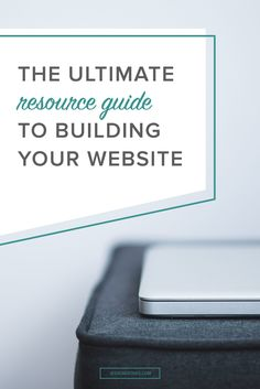 Building a website is no easy feat. There are so many decisions that go into a website - which platform to use, how to design it, font and color choices, and not to mention creating the copy and graphics. Today, I've compiled over 80 articles and tutorials to help you as you build your website.