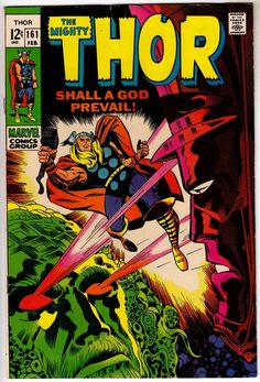 Thor #161 Marvel Comics - the oldest comic I have had - a great story.