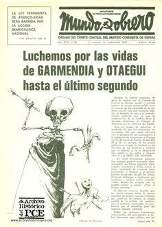 Nuestro recuerdo y homenaje en el 40 aniversario de su asesinato: Xosé Humberto Baena Alonso José Luis Sánchez Bravo Ramón Garcia Sanz Ángel Otaegui Juan Paredes