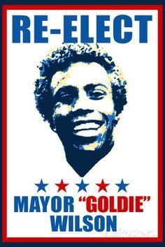 Re-Elect Mayor Goldie Wilson Plastic Sign Carteles de plástico