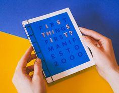 First Thing's First Manifesto Zine on Behance Portfolio Resume, Portfolio Book, Portfolio Design, Reflective Journal, Certificate Design Template, Up Book, Press Kit, Publication Design, Book Projects