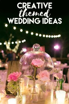 The Most Creative Themed Wedding Ideas