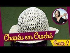 Chapéu de Crochê | Parte 2 - YouTube Crochet Doily Patterns, Crochet Doilies, Crochet Hat For Women, Crochet Baby, Sombrero A Crochet, Summer Hats, Crochet For Beginners, Sun Hats, Hats For Women