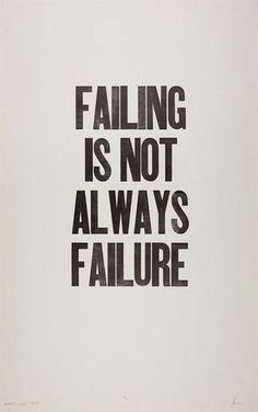 Failing is not always failure
