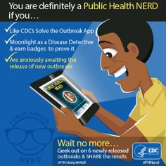 CDC needs its best & Disease Detectives on six newly released outbreaks. Checkout CDC's today and earn true NERD status. Social Work, Social Media, Health And Wellness, Health Care, Geek Out, Health Education, Public Health, Career, Nerd