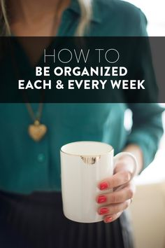 how to be organized every week