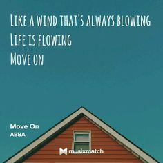 Life is flowing... #moveon