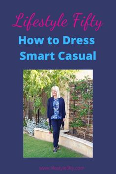 Smart casual means looking well put together but in a way that seems as if you haven't spent too much time and effort doing. This post gives you tips and outfit inspo for smart casual. #fashion #smartcasual #womensfashion #outfitinspo #outifts A Writer's Life, Fifties Fashion, Top Blogs, 50 Years Old, Fashion Tips For Women, Smart Casual, Old Women, Looking For Women, Everyday Fashion