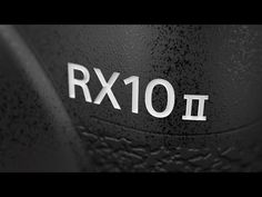 RX10 II - Product Design | Cyber-shot | Sony - YouTube