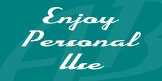 New free font 'Enjoy Personal Use' by Billy Argel · Free for personal use · #freefont #font