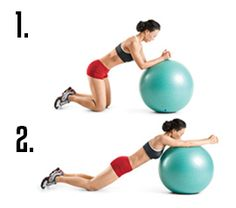 Stability Ball Roll-Outs stretch out your core and build flat UPPER ABs. They also help suck everything in tight.