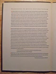 Rudolf Koch Memorial / Preface of The Mass for the Dead.  Impreso en la imprenta del Hijo de Koch, Paul, con el diseño de un gran amigo de Rudolf: Victor Hammer. En la letra Post Antiqua, diseñada por Herbert Post, y cortada por Paul Koch.