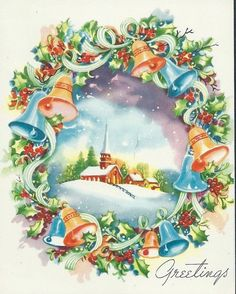 Christmas Greetings. Wreath with Bells. Snow scene with church. Vintage Christmas Card. Retro Christmas Card.