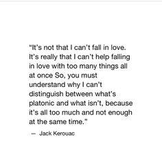 Jack Kerouac | Exactly.