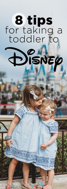 8 Tips for Taking your Toddler to Disney World | RaisingThemKind.com