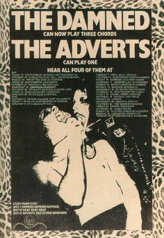 """theunderestimator: """" 1977 poster for The Damned and The Adverts UK tour: """"""""The Damned Can Now Play Three Chords, The Adverts Can Play One, Hear All Four Of Them…"""" """" Learning addition at the punk rock. Music Flyer, Concert Flyer, Concert Posters, Arte Punk, Punk Art, Pop Posters, Band Posters, Retro Posters, The Adicts"""