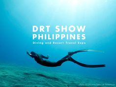 DRT Show Philippines 2016 | Diving and Resort Travel Expo