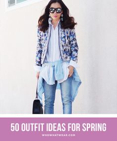 50 Spring Outfit Ideas