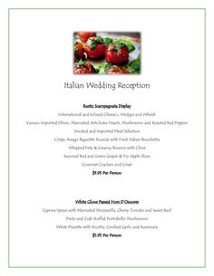 Grand Italian Wedding Reception Menu- Jacksonville Caterer and Event Planner! Email me for some fun info, and a free tasting! :)  olivia-gonzalez@comcast.net #wedding #floridawedding #floridaweddingplanner #weddingcaterer #jacksonvilleweddingcaterer #jacksonvilleweddingplanner