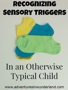 Recognizing Sensory Triggers in an Otherwise Typical Child