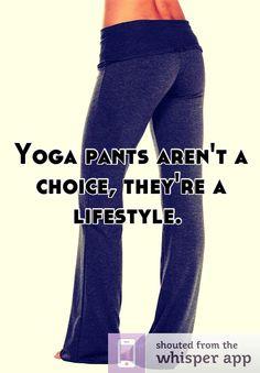 I love yoga pants!