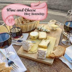Wine and Cheese Blog Roundup
