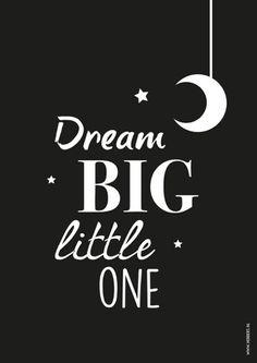 Poster zwart-wit Dream big little one A4 decoratie kinderkamer & babykamer monochrome kinderposter