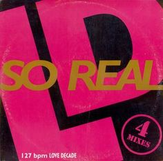 Love Decade - So Real