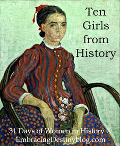 Learn more about women in history through the living book Ten Girls from History.